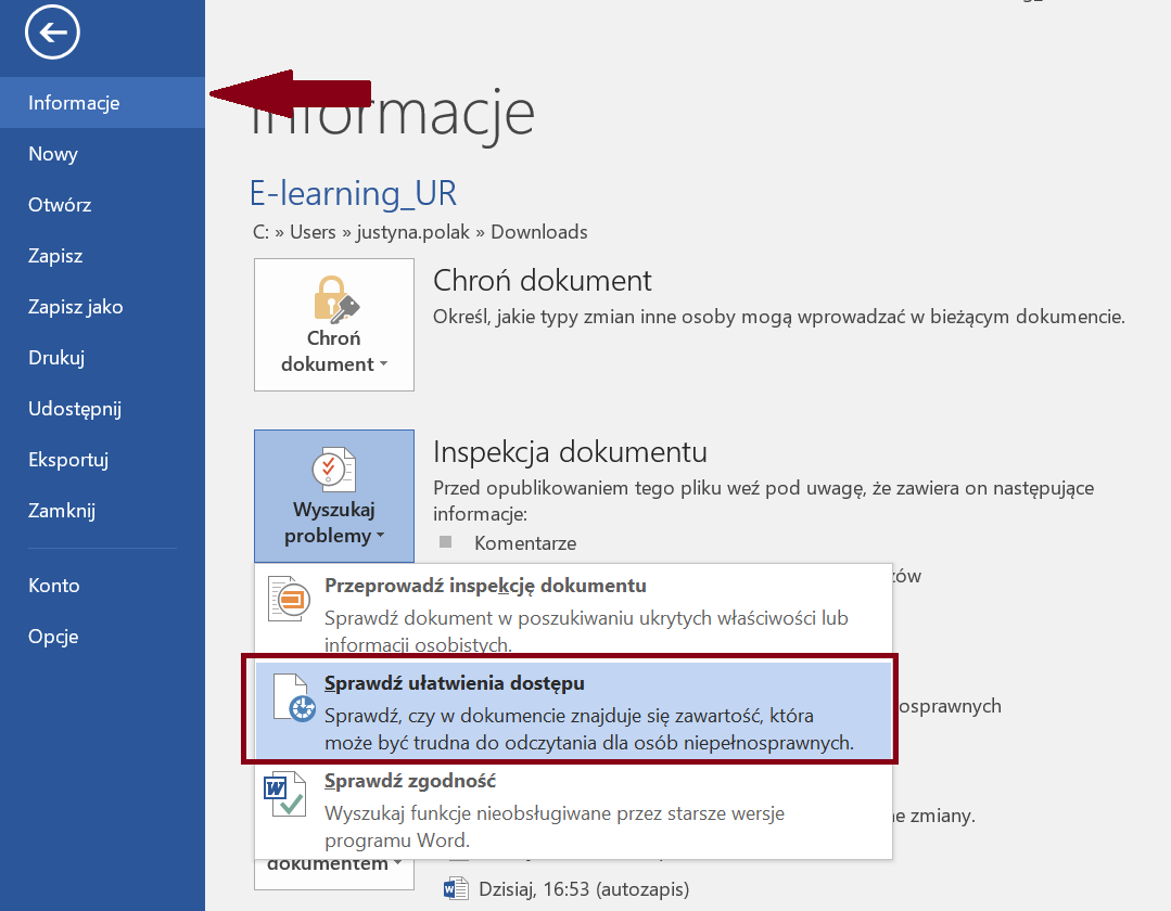 Zrzut ekranu panelu Infomracje zzaznaczoną opcją Sprawdź ułatwienia dostępu wnarzędziu Wyszukaj problemy wprogramie Microsoft Word