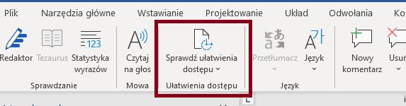 Zrzut ekranu wstążki Recenzje zzaznaczoną opcją Sprawdź ułatwienia dostępu wprogramie Microsoft Word