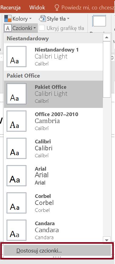 Zrzut ekranu rozwiniętej opcji Czcionki zzaznaczoną opcją Dostostuj czcionki
