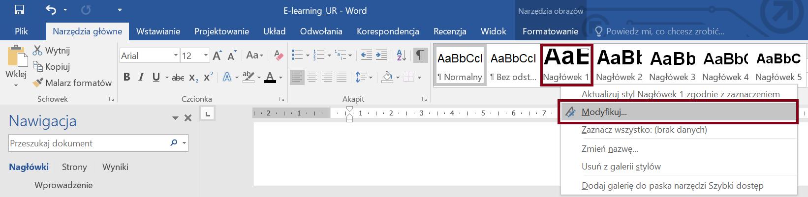 Zrzut ekranu sekcji Style zewstążki Narzędzia Główne zzaznaczonym stylem Nagłowek 1 iopcją Modyfikuj