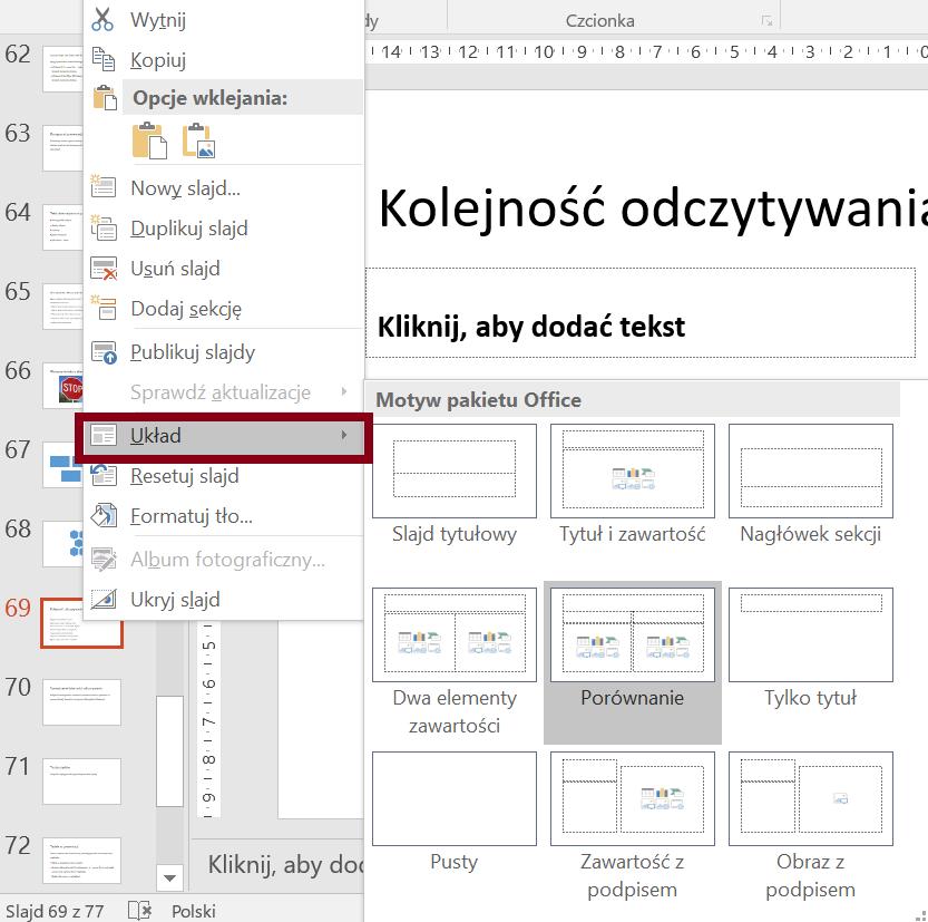 Zrzut ekranu menu kontekstowego zzaznaczoną opcją Układ irozwiniętym polem Motyw pakietu Office zukładami slajdów